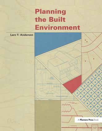Planning the Built Environment: 1st Edition (Paperback) book cover