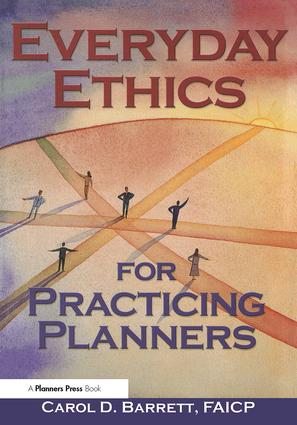 Everyday Ethics for Practicing Planners: 1st Edition (Paperback) book cover
