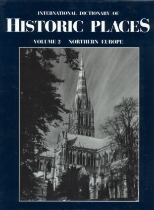Northern Europe: International Dictionary of Historic Places, 1st Edition (e-Book) book cover