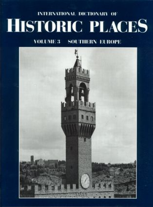 Southern Europe: International Dictionary of Historic Places, 1st Edition (Hardback) book cover
