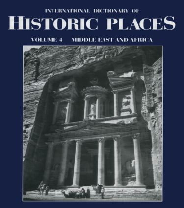 Middle East and Africa: International Dictionary of Historic Places (Hardback) book cover