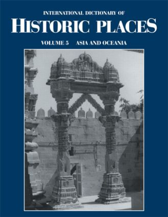 Asia and Oceania: International Dictionary of Historic Places, 1st Edition (Hardback) book cover