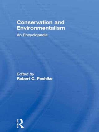 Conservation and Environmentalism: An Encyclopedia (Hardback) book cover