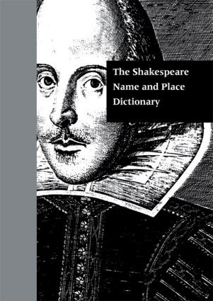 The Shakespeare Name and Place Dictionary (Hardback) book cover