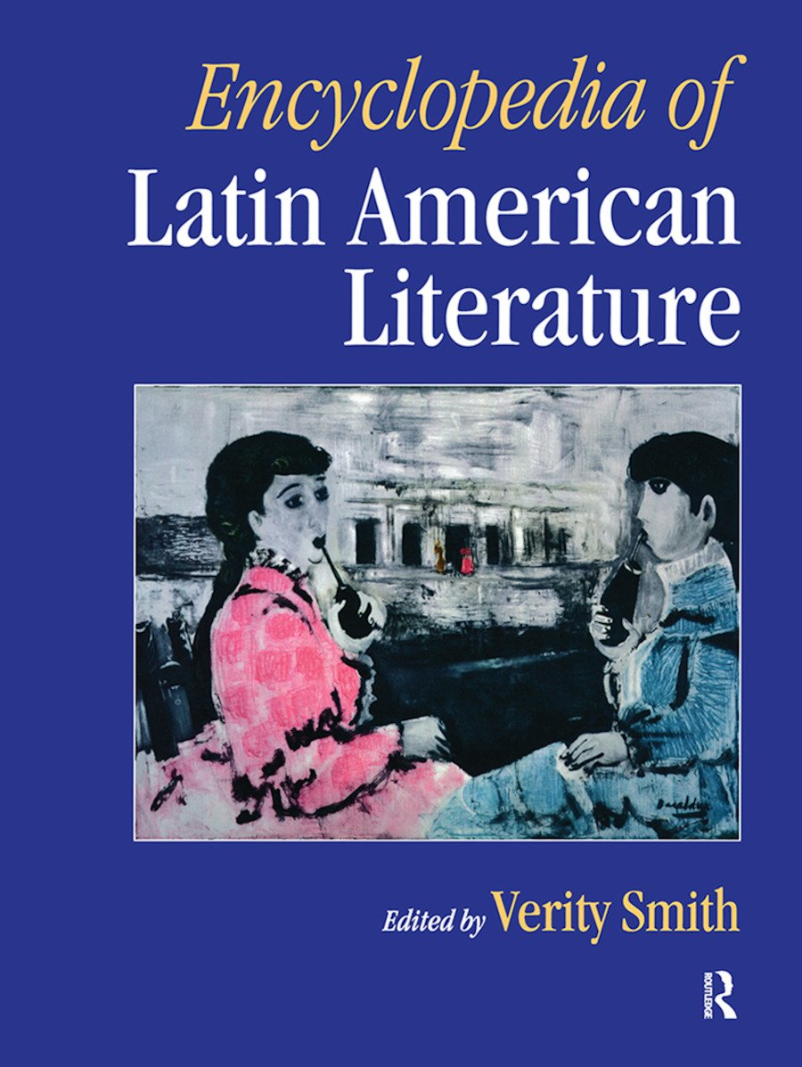 Encyclopedia of Latin American Literature: 1st Edition (Hardback) book cover