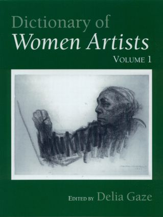Dictionary of Women Artists: 1st Edition (Hardback) book cover