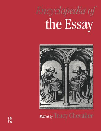 Encyclopedia of the Essay: 1st Edition (Hardback) book cover