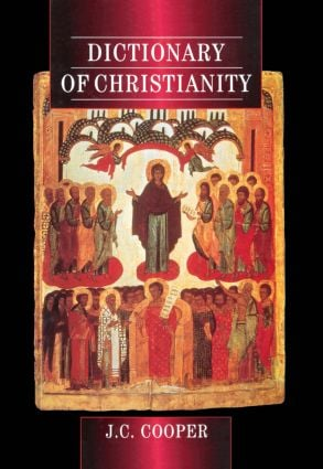 Dictionary of Christianity: 1st Edition (Hardback) book cover