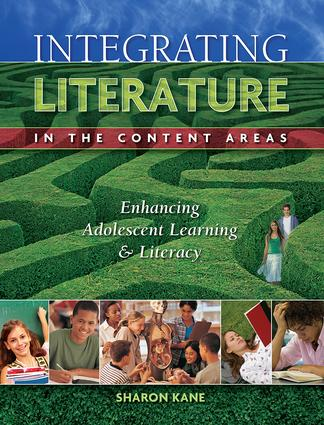 Integrating Literature in the Content Areas: Enhancing Adolescent Learning and Literacy, 1st Edition (Paperback) book cover