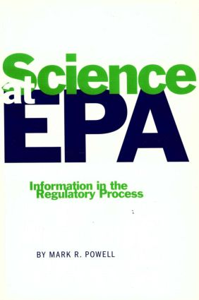 Science at EPA: Information in the Regulatory Process, 1st Edition (Paperback) book cover