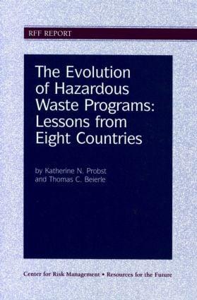 The Evolution of Hazardous Waste Programs