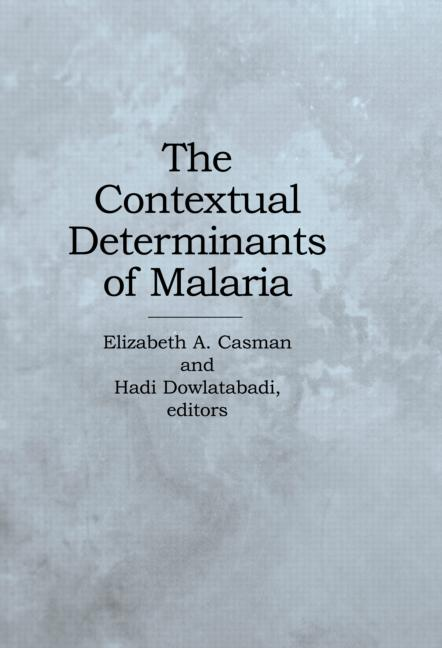 The Contextual Determinants of Malaria: 1st Edition (Paperback) book cover