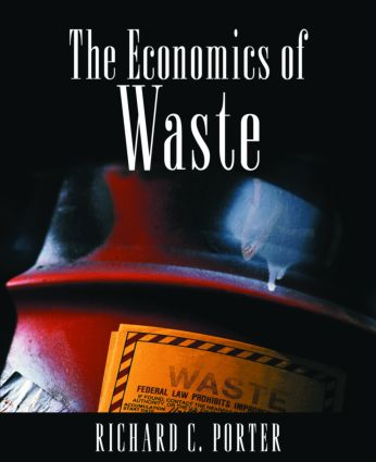 The Economics of Waste: 1st Edition (Paperback) book cover