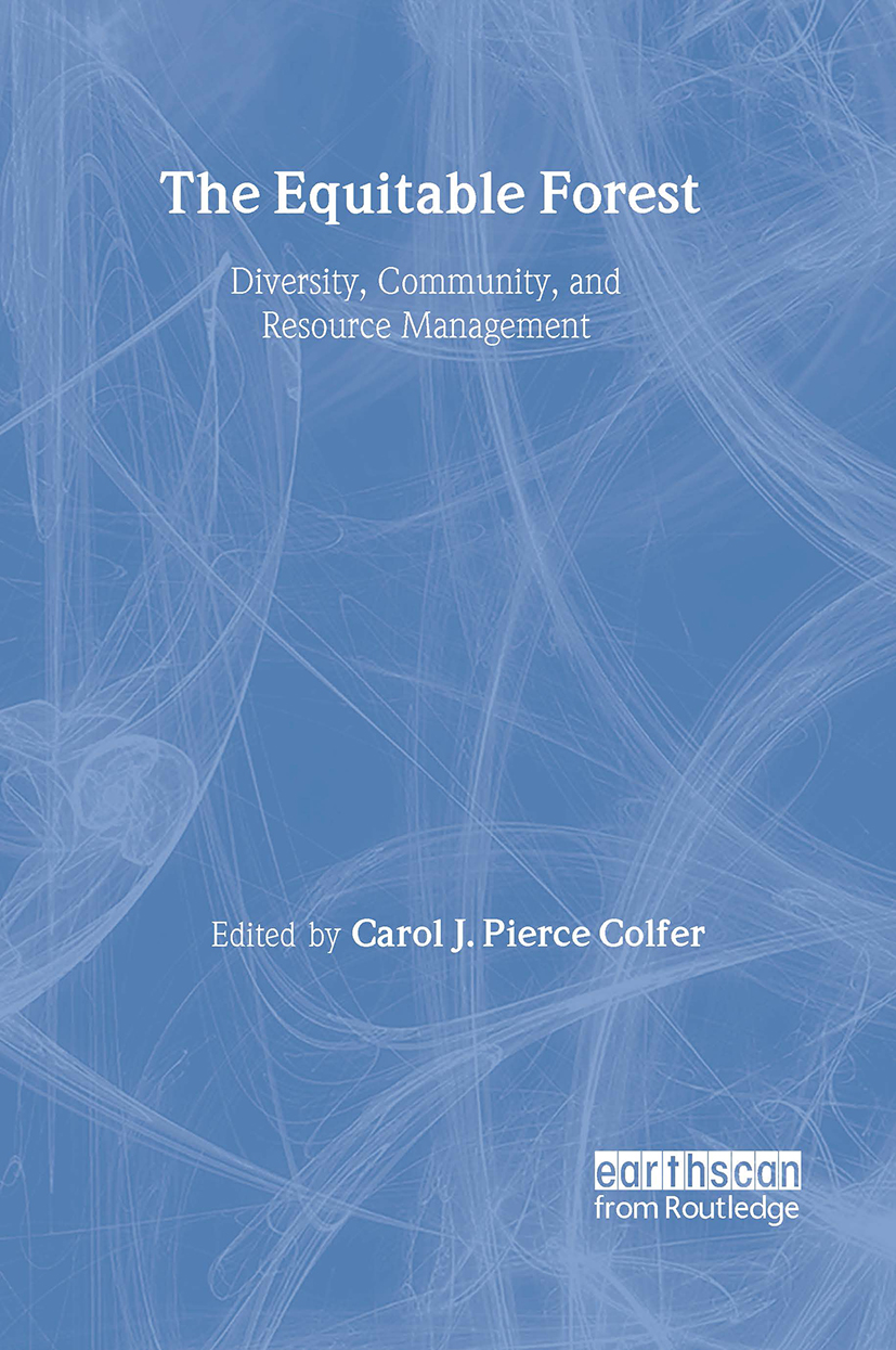 The Equitable Forest: Diversity, Community, and Resource Management, 1st Edition (Paperback) book cover