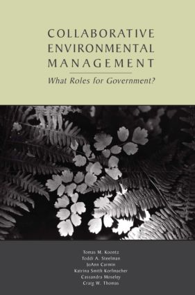 Collaborative Environmental Management: What Roles for Government-1 (Paperback) book cover