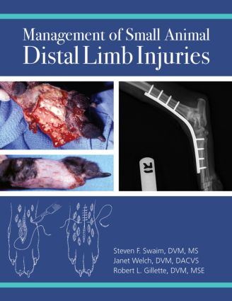 Management of Small Animal Distal Limb Injuries: 1st Edition (Paperback) book cover