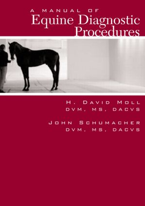 A Manual of Equine Diagnostic Procedures: 1st Edition (Paperback) book cover