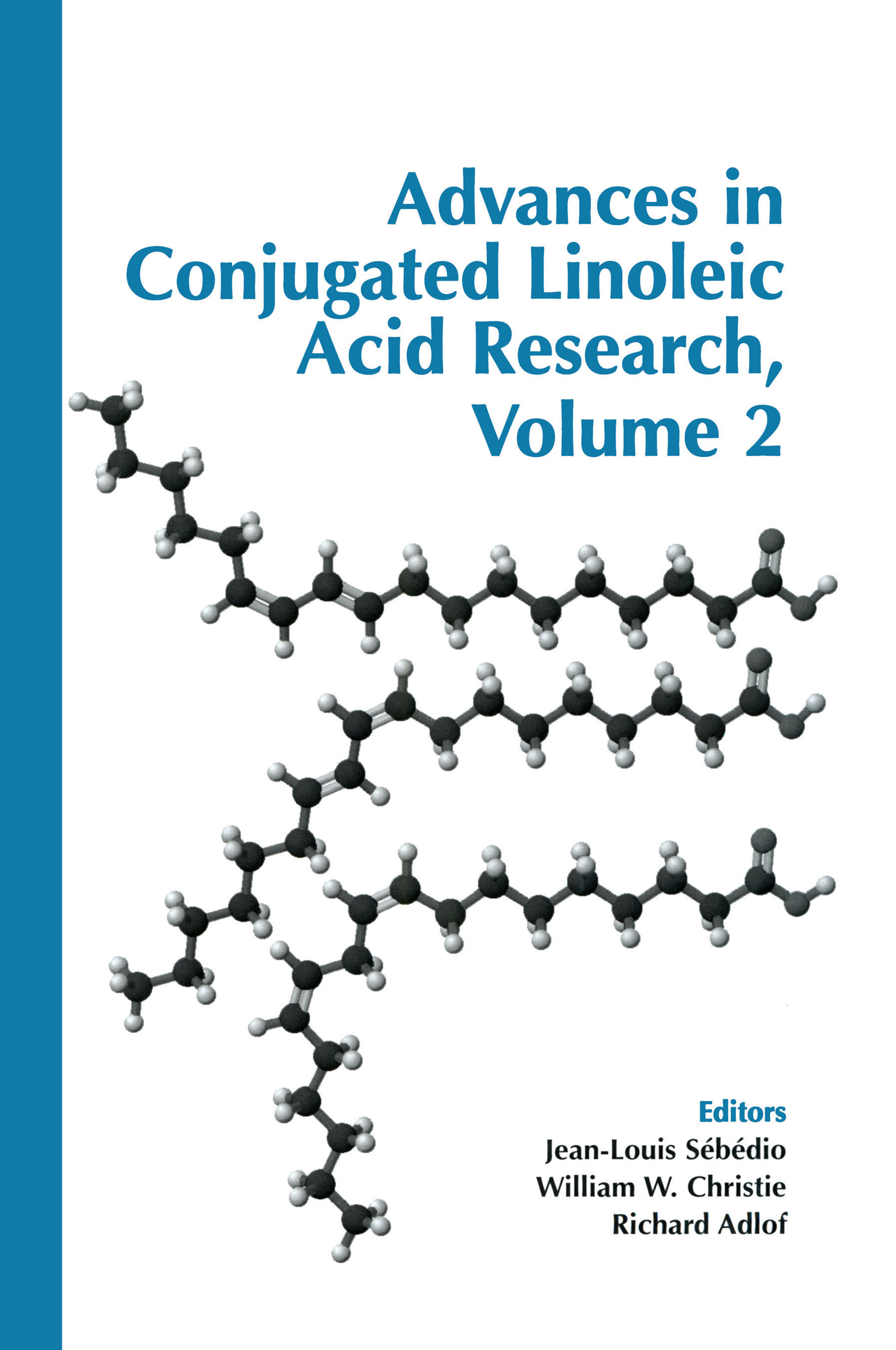 Advances in Conjugated Linoleic Acid Research: 1st Edition (Hardback) book cover