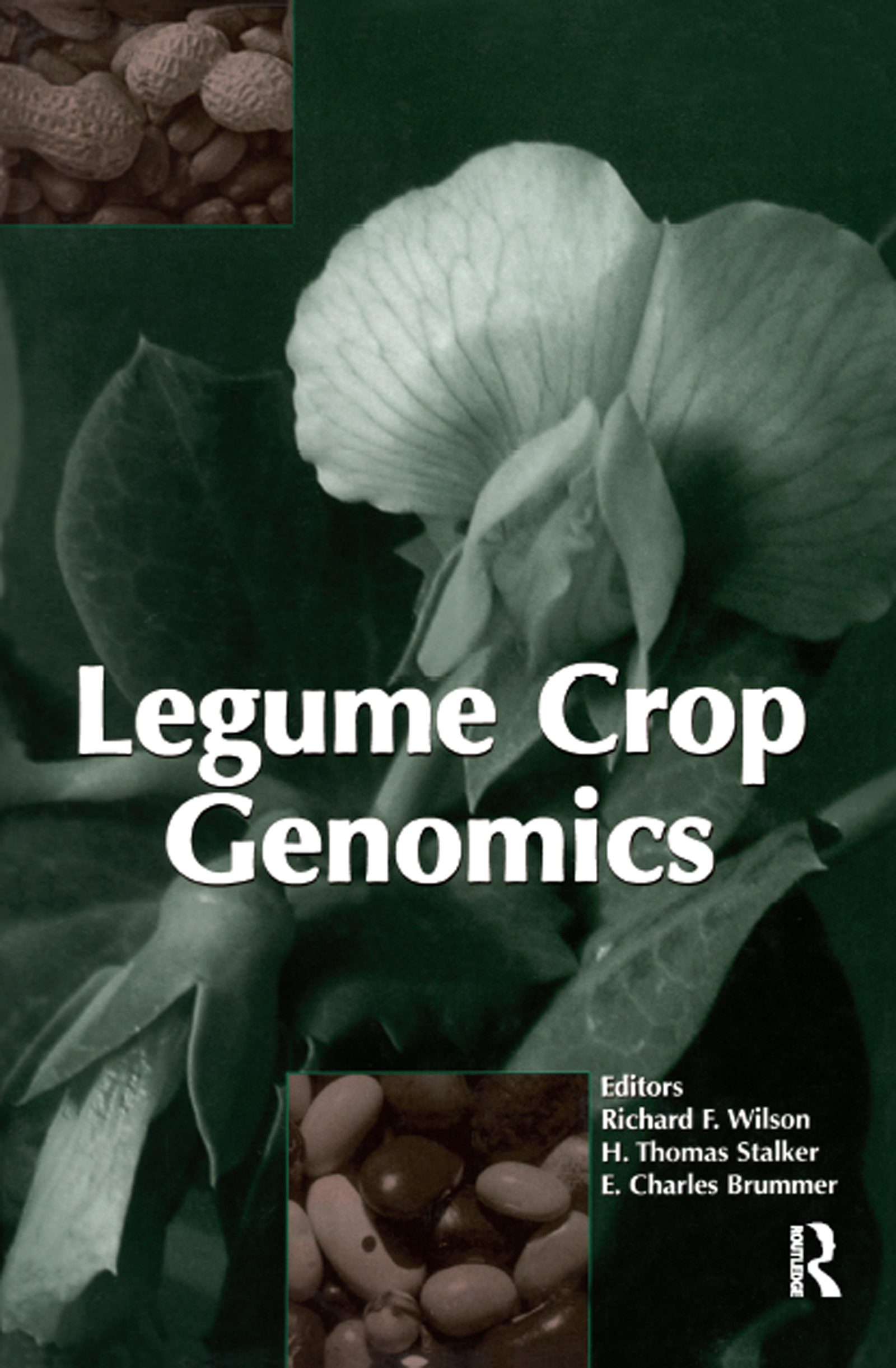 Legume Crop Genomics: 1st Edition (Hardback) book cover