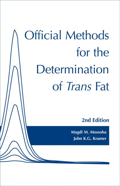 Official Methods for Determination of trans Fat, Second Edition: 2nd Edition (Paperback) book cover