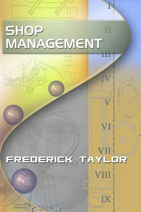 Shop Management, by Frederick Taylor: 1st Edition (Paperback) book cover