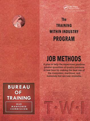 Training Within Industry: Job Methods: Job Methods, 1st Edition (Paperback) book cover