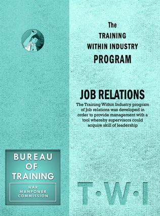 Training Within Industry: Job Relations: Job Relations, 1st Edition (Paperback) book cover
