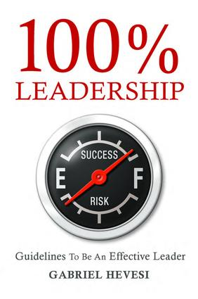 100% Leadership: Guidelines for Successful Leaders: 1st Edition (Hardback) book cover