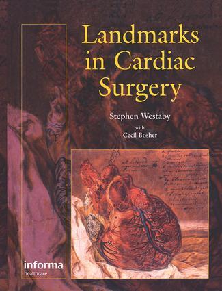 Landmarks In Cardiac Surgery: 1st Edition (Hardback) book cover