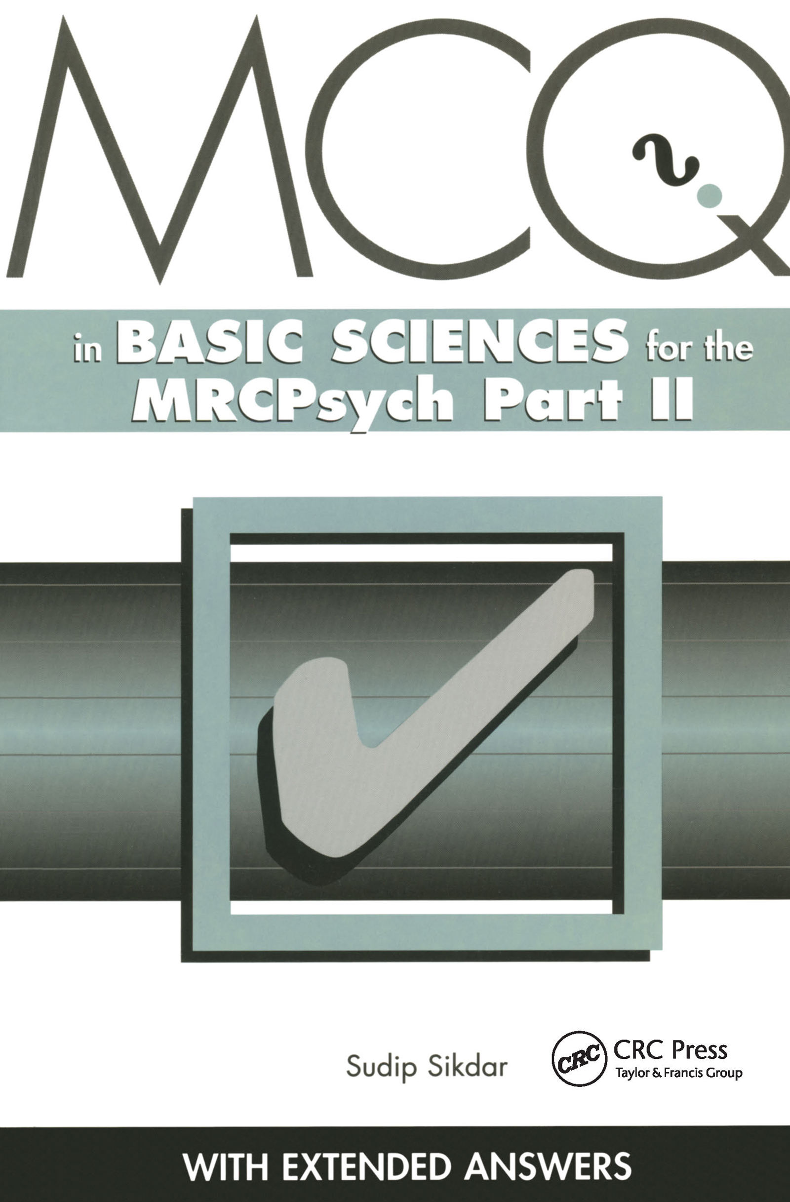 MCQs in Basic Sciences for the MRCPsych, Part Two: 1st Edition (Paperback) book cover