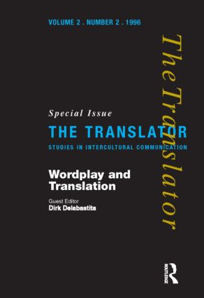 Wordplay and Translation: Special Issue of 'The Translator' 2/2 1996, 1st Edition (Paperback) book cover