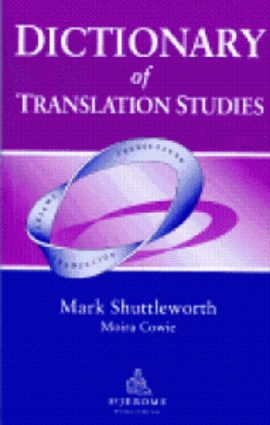Dictionary of Translation Studies: 1st Edition (Paperback) book cover