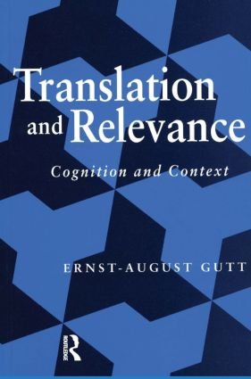 Translation and Relevance: Cognition and Context, 2nd Edition (Paperback) book cover