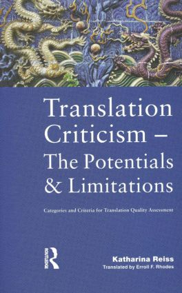 Translation Criticism- Potentials and Limitations
