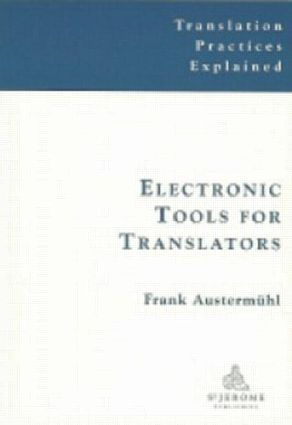 Electronic Tools for Translators