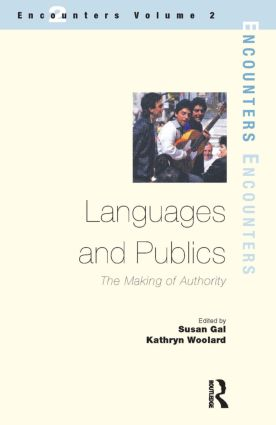 Languages and Publics The Making of Authority 9781900650427