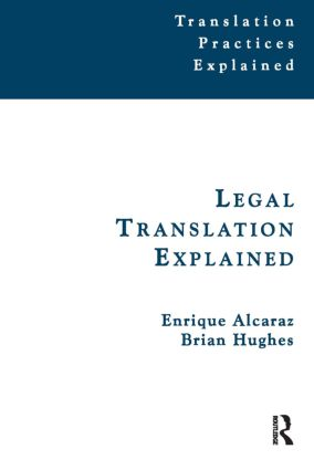 Legal Translation Explained: 1st Edition (Paperback) book cover