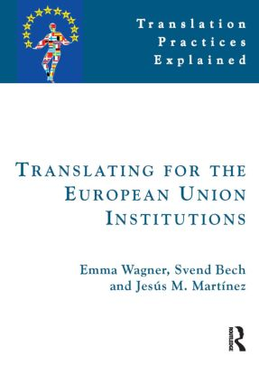 Translating for the European Union Institutions: 1st Edition (Paperback) book cover