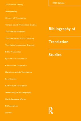 Bibliography of Translation Studies: 2001: 1st Edition (Paperback) book cover
