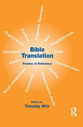 Bible Translation: Frames of Reference, 1st Edition (Paperback) book cover