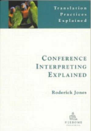 Conference Interpreting Explained book cover