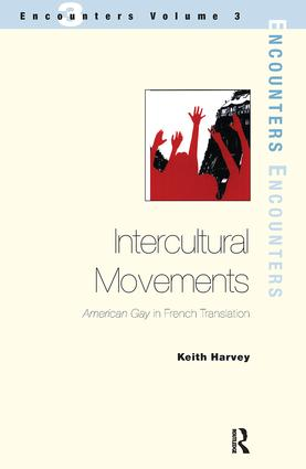 Intercultural Movements American Gay in French Translation 9781900650649