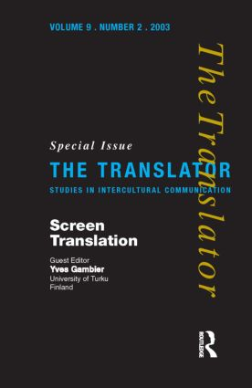 Screen Translation: Special Issue of The Translator (Volume 9/2, 2003), 1st Edition (Paperback) book cover