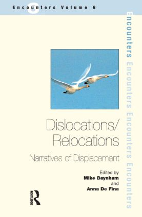 Dislocations/ Relocations: Narratives of Displacement, 1st Edition (Paperback) book cover