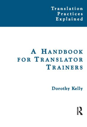 A Handbook for Translator Trainers: 1st Edition (Paperback) book cover