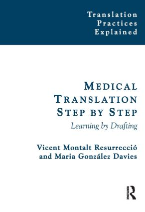 Medical Translation Step by Step Learning by Drafting 9781900650830