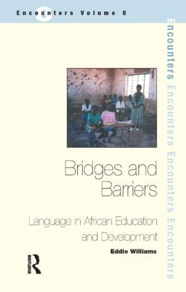 Bridges and Barriers: Language in African Education and Development book cover
