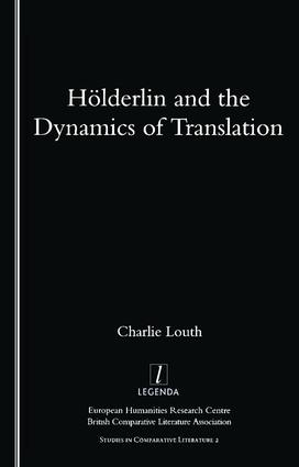 Holderlin and the Dynamics of Translation: 1st Edition (Paperback) book cover