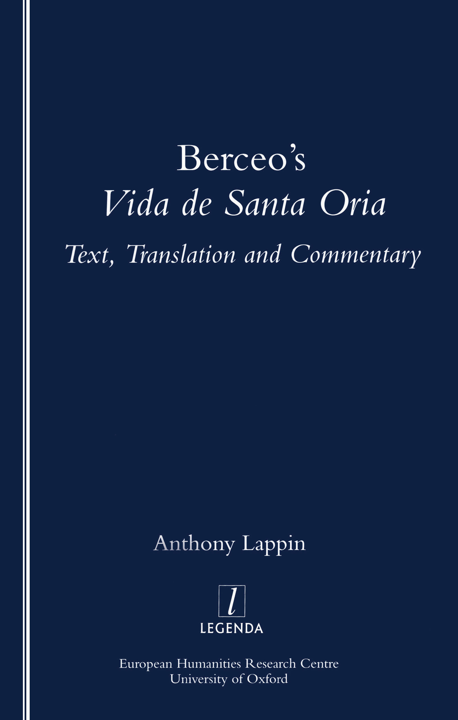 Berceo's Life of Santa Oria: Text, Translation and Commentary, 1st Edition (Paperback) book cover