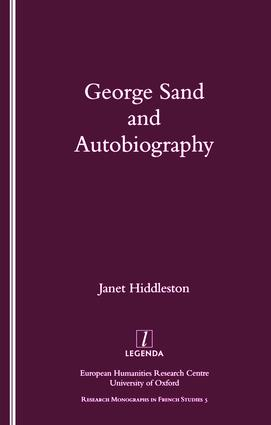 George Sand and Autobiography: 1st Edition (Paperback) book cover